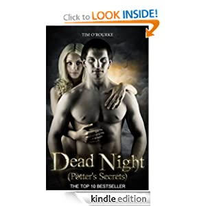 Dead Night - Potter's Secrets (Kiera Hudson Series Two (Book 1.5)) - Tim O'Rourke