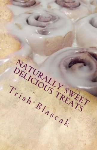 Naturally Sweet Delicious Treats
