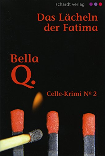 das-lacheln-der-fatima-celle-krimi-no-2-celle-krimis-german-edition