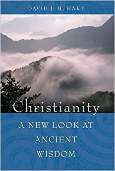 Christianity: A new look at ancient wisdow (image courtesty Amazon.com)