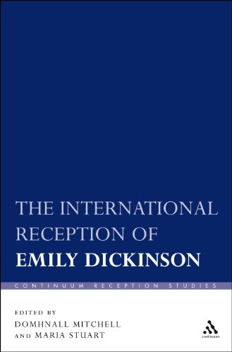 The International Reception of Emily Dickinson (Continuum Reception Studies)