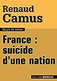 France : Suicide d'une nation...