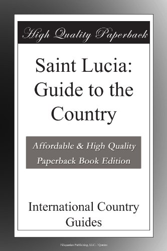 Saint Lucia: Guide to the Country