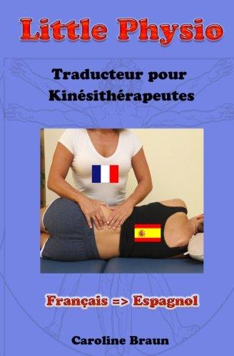 Little Physio Français - Espagnol: Volume 3
