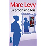 La prochaine foispar Marc Levy