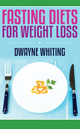 Fasting Diets: For Weight Loss