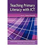 img - for [(Teaching Primary School Literacy with ICT )] [Author: Moira Monteith] [Dec-2004] book / textbook / text book