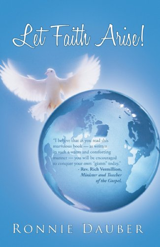 Book: Let Faith Arise! by Ronnie Dauber