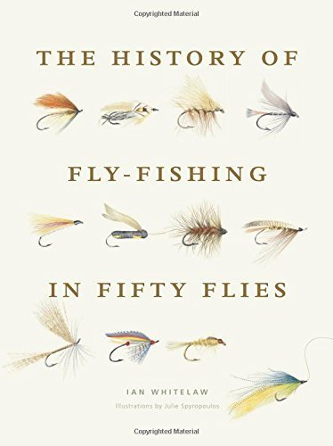 History of Fly-Fishing in Fifty Flies Hardcover April 7, 2015 (History Of Fly Fishing compare prices)