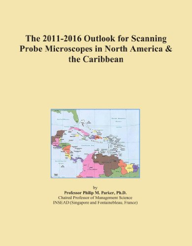 The 2011-2016 Outlook For Scanning Probe Microscopes In North America & The Caribbean