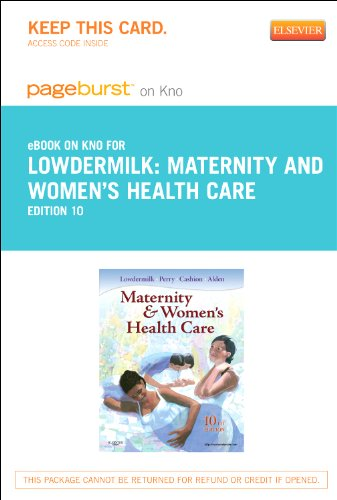 Maternity and Women's Health Care - Elsevier eBook on Intel Education Study (Retail Access Card), 10e
