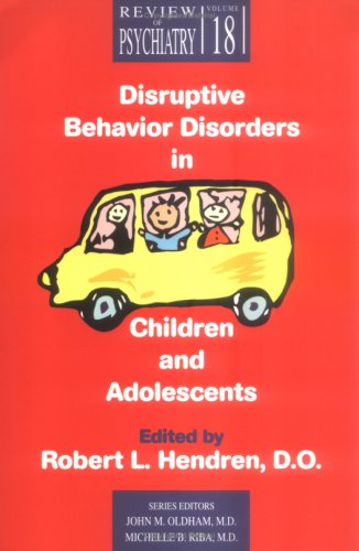 Disruptive Behavior Disorders Children Disruptive Behavior Disorders in Children and Adolescents088079416X