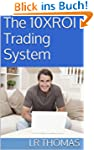 The 10XROI Trading System (English Ed...