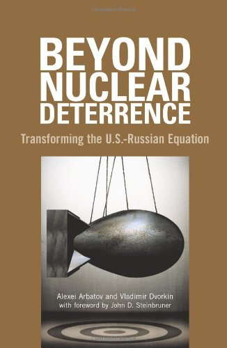Beyond Nuclear Deterrence: Transforming the U.S.-Russian...