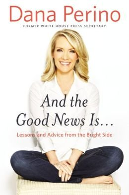 Lessons and Advice from the Bright Side And the Good News Is (Hardback) - Common (And The Good News Is compare prices)