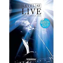 Level 42 - Live At London's Town & Country Club