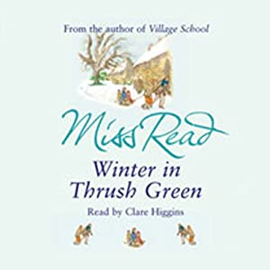 Winter in Thrush Green Audiobook