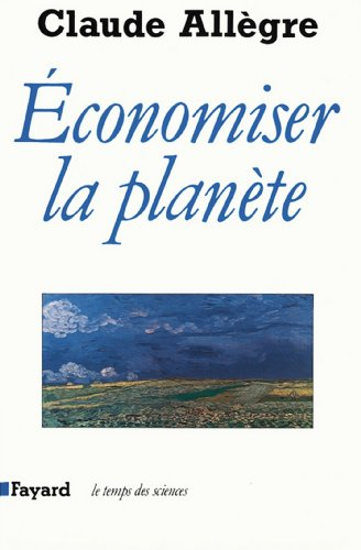 Economiser la planète (Temps des sciences)