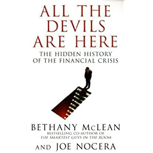 All The Devils Are Here - Bethany McLean,Joe Nocera