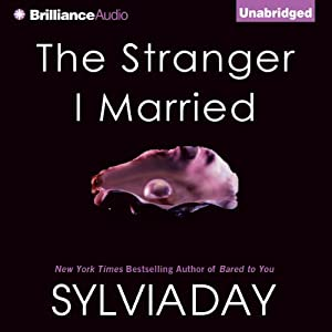 The Stranger I Married | [Sylvia Day]