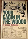 Conrad Meinecke Your Cabin in the Woods