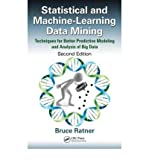 img - for By Bruce Ratner Statistical and Machine-Learning Data Mining: Techniques for Better Predictive Modeling and Analysis (2nd Edition) book / textbook / text book