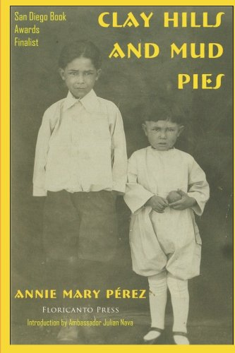 Clay Hills and Mud Pies (La Mujer latina Series) (Mud Pie Annie compare prices)