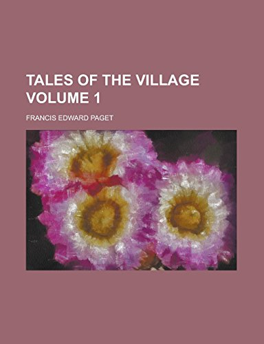Tales of the Village Volume 1