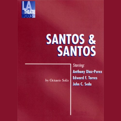 Dramatization) (Audible Audio Edition) Octavio Solis, Andrew Carrillo