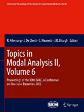 Topics in Modal Analysis II Volume 6 Proceedings of the 30th IMAC A Conference on Structural Dynamic