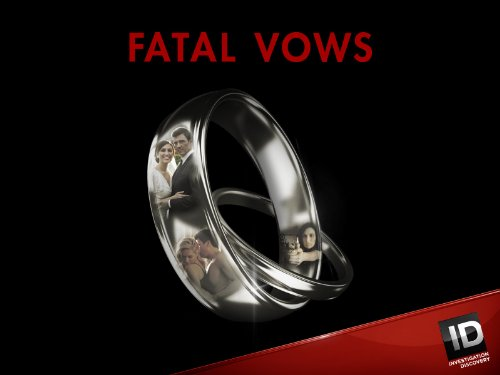 Fatal Vows Season 1