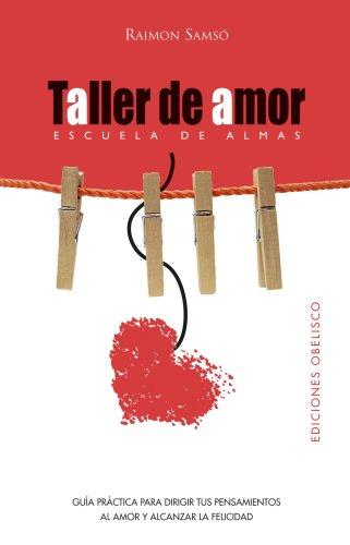 TALLER DE AMOR (Nueva Consciencia)