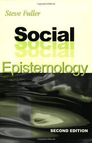 Social Epistemology: Second Edition