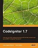 img - for [(CodeIgniter 1.7 * * )] [Author: Jose Argudo Blanco] [Nov-2009] book / textbook / text book