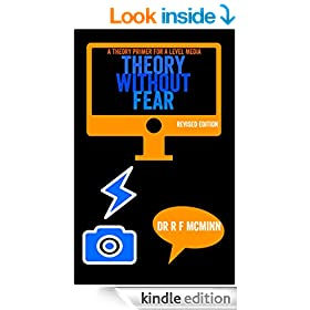 Theory Without Fear: A theory primer for A Level Media