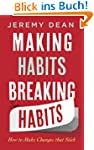Making Habits, Breaking Habits: How t...