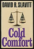 Cold Comfort: A Novel (0416006213) by Slavitt, David R.