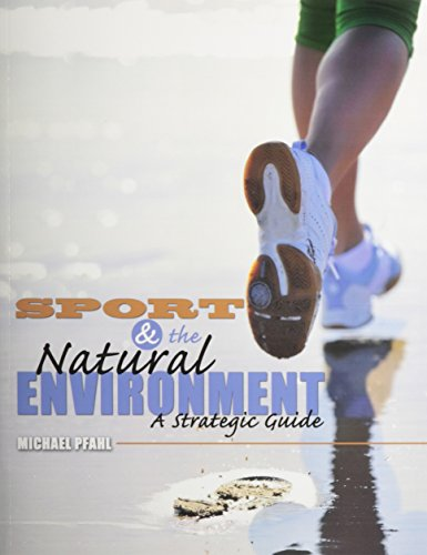 Sport and the Natural Environment: A Strategic Guide