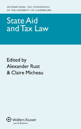 State Aid and Tax Law (International Tax Conferences of the University of Luxembourg)