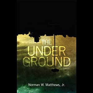 The Underground | [Norman W. Matthews]