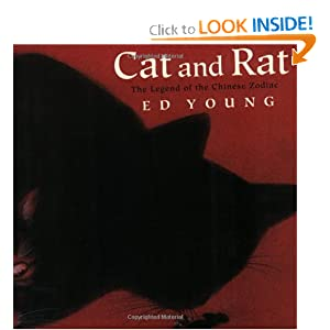 Cat and Rat: The Legend of the Chinese Zodiac (An Owlet Book)