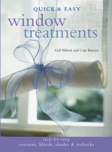 Quick& Easy Window Treatments