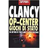 Op-Center. Giochi di Statodi Tom Clancy