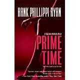 Prime Time (A Charlotte McNally Mystery) ~ Hank Phillippi Ryan