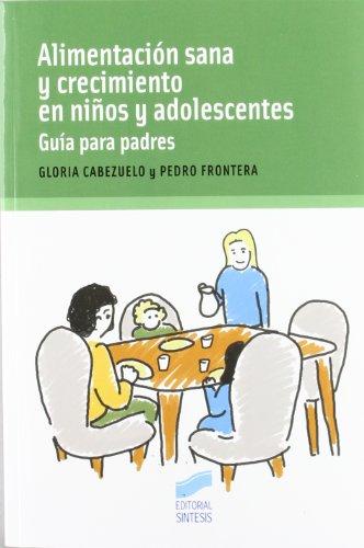 ALIMENTACION SANA Y CRECIMIENTO EN NIÑOS Y ADOLESCENTES