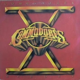 Commodores - Heroes / Commodores - Zortam Music