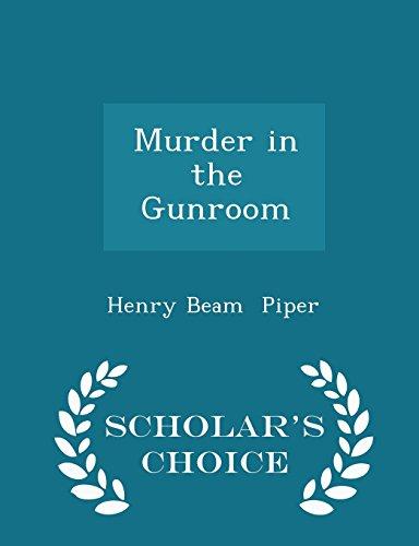 Murder in the Gunroom - Scholar's Choice Edition