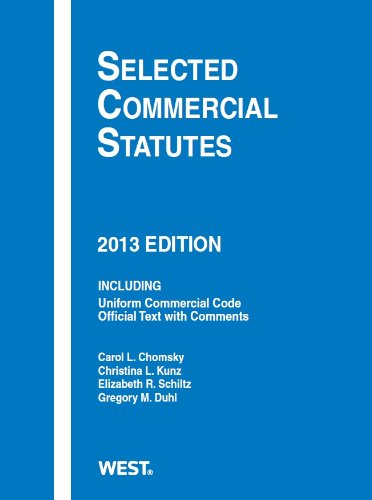 Selected Commercial Statutes, 2013 (Selected Statutes)