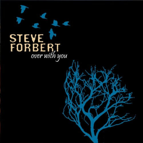 Steve Forbert-Over With You-CD-FLAC-2012-FORSAKEN Download