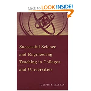 Successful Science and Engineering Teaching in Colleges and Universities (JB - Anker) C. S. Kalman